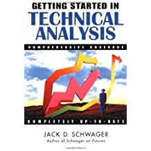 Getting Started in Technical Analysis by Schwager, Jack D. (1999) Paperback