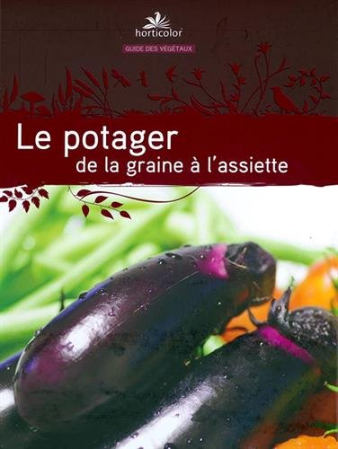 Vignette du document Le  potager de la graine à l'assiette