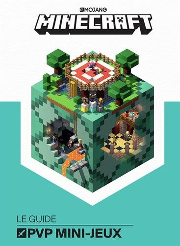 Minecraft, le guide PVP mini-jeux par Collectif