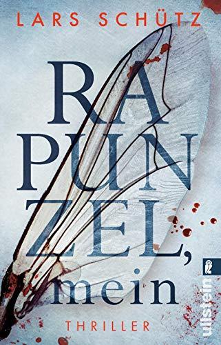 Buchseite und Rezensionen zu 'Rapunzel, mein: Thriller (Ein Grall-und-Wyler-Thriller, Band 2)' von Lars Schütz