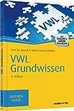 VWL Grundwissen (Haufe TaschenGuide) - Bernd O. Weitz, Anja Eckstein