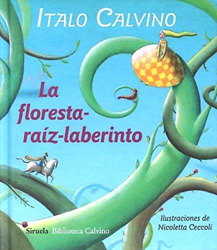 La Floresta-Raíz-Laberinto (Biblioteca Calvino)