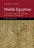 Middle Egyptian: An Introduction to the Language and Culture of Hieroglyphs (English Edition)