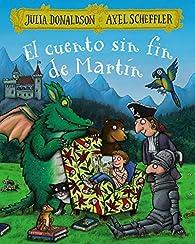 El cuento sin fin de Martín par Axel Scheffler