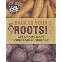 Back to Your Roots! - Love Food by Love Food Editors - Parragon Books (2014-02-03)