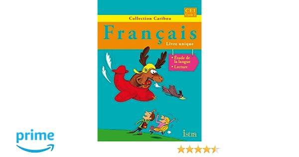 Amazon Fr Caribou Francais Ce1 Livre De L Eleve