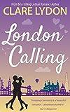 London Calling (London Romance Series)