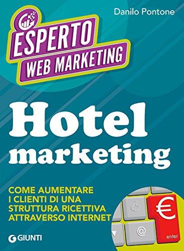 hotel-marketing-come-aumentare-i-clienti-di-una-struttura-ricettiva-attraverso-internet