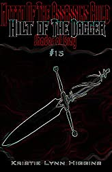 #15 Shades of Gray: Motto Of The Assassins Guild: Hilt Of The Dagger (SOG- Science Fiction Action Adventure Mystery Serial Series)