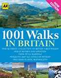 1001 Walks in Britain (Walking Guides): Written by Automobile Association, 2009 Edition, (2nd Edition) Publisher: AA Publishing [Paperback]