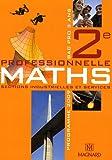 Maths 2e professionnelle, Bac pro 3 ans - Sections industrielles et services, programme 2009