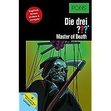 PONS Lektüre Die drei ??? Master of Death: Englisch lernen ab dem 3. Lernjahr. Mit MP3-Hörbuch und E-Book!