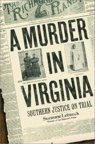 A Murder in Virginia: Southern Justice on Trial by Suzanne Lebsock (2003-03-30)