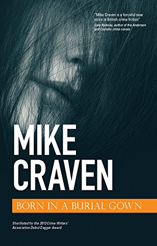 Born in a Burial Gown (D.I. Avison Fluke Book 1) by [Craven, Mike]