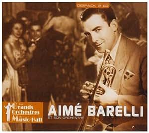 Aimé Barelli Et Son Orchestre