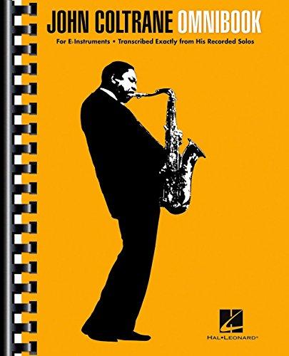 John Coltrane Omnibook (E-Flat Instruments). For Strumenti in Mi bemolle(con il cifrato degli accordi)