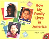 How My Family Lives in America (Aladdin Picture Books) by Susan Kuklin (1998-09-01)