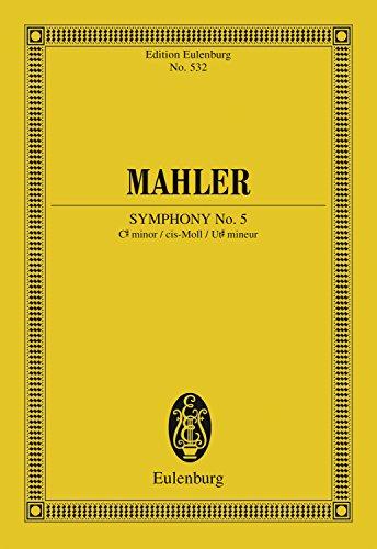 Symphony No. 5 C# minor (Eulenburg Studienpartituren) (English Edition)
