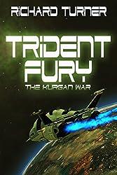 Trident Fury (The Kurgan War Book 3)