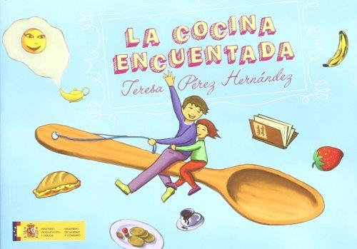 La cocina encuentada (Aprender y descubrir / Cocina para niños) por Teresa Pérez Hernández