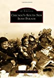 Chicago's South Side Irish Parade (Images of America)