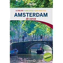 Amsterdam de cerca (Lonely Planet-Guías De cerca)
