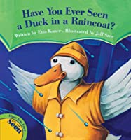 Have You Ever Seen a Duck in a Raincoat? compares human clothing, footwear and headgear with the equivalent animal adaptations. Have you ever seen a lobster in a helmet? No? That's because lobsters don't need helmets because they have a hard ...