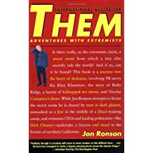 By Jon Ronson - Them Adventures with Extremists by Ronson, Jon ( Author ) ON Feb-02-2002, Paperback