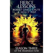 Fierce Lessons: SEASON THREE (The Ghosts & Demons Series Book 3)