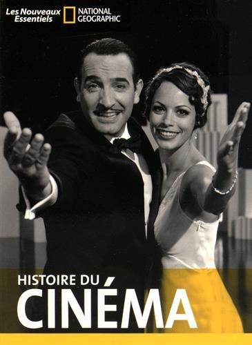 Histoire du cinéma par Daniel Borden, Florian Duijsens, Thomas Gilbert, Adèle Smith, Collectif