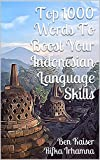 Top 1000 Words To Boost Your Indonesian Language Skills