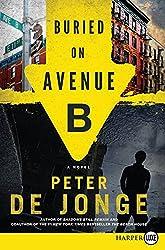 Buried on Avenue B LP: A Novel