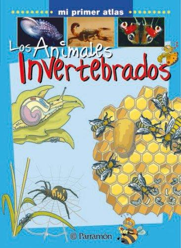 LOS ANIMALES INVERTEBRADOS (Mi primer atlas) por Xavier Marcet