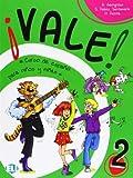 Vale! 2: Curso de espanol para ninos y ninas, Student Book by G. Gemgross (2005-04-11)