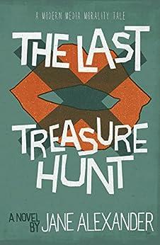 The Last Treasure Hunt by [Alexander, Jane]