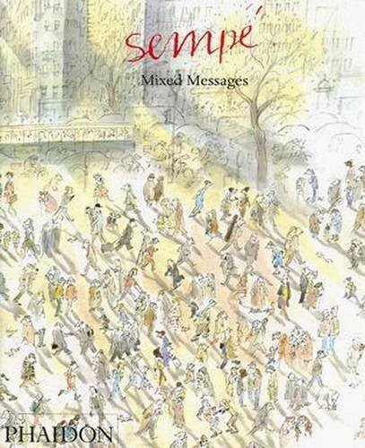Sempe: Mixed Messages by Jean-Jacques Semp?? (2006-11-01)