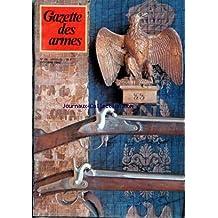 GAZETTE DES ARMES [No 86] du 01/10/1980 - TERMINOLOGIE ET PRINCIPES DE FONCTIONNEMENT DE L'ARME A FEU PORTATIVE - LE P.A. BENELLI MODELE B-76 - LE TIR DE COMBAT - REMINGTON CONTRE CHASSEPOT - LES GLADIATEURS ROMAINS - LA HENRY - CARABNIE YANKEE - ARMEMENT DE L'INFANTERIE DE LIGNE SOUS LE SECOND EMPIRE.