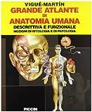 eBook Gratis da Scaricare Grande atlante di anatomia umana Descrittiva e funzionale Nozioni di istologia e patologia (PDF,EPUB,MOBI) Online Italiano