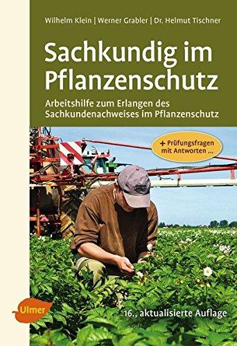 sachkundig-im-pflanzenschutz-arbeitshilfe-zum-erlangen-des-sachkundenachweises-im-pflanzenschutz