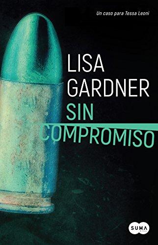 Sin compromiso (Tessa Leoni 2)