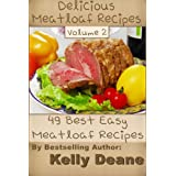 Delicious Meatloaf Recipes - Volume 2: 49 Best Easy Meatloaf Recipes (English Edition)