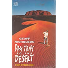 Day Trips to the Desert: A Sort of Travel Book