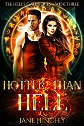 Hotter than Hell (Hell's Gate Book 3)