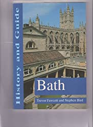 Bath: History and Guide