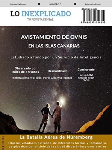 Avistamiento de OVNIs en las Islas Canarias (Lo Inexplicado nº 1) por Cesar Augusto Bugari