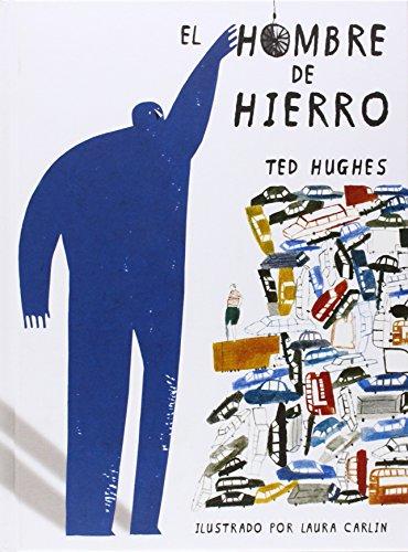 El Hombre De Hierro (ilustrado) (Libros Ilustrados)