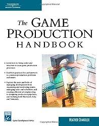 The Game Production Handbook (Charles River Media Game Development)