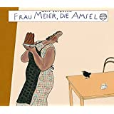 Frau Meier, die Amsel