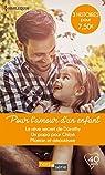 Pour l'amour d'un enfant (2018): Le rêve secret de Dorothy / Un papa pour Chloé / Maman et amoureuse par Winters