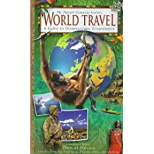 World Travel: A Guide to International Ecojourneys (Nature Company Guides) by Dwight Holing (1996-08-02)